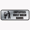 Brushed Metal Office Sign, Employees Must Wash Hands, 9 X 3, Silver