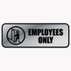 Brushed Metal Office Sign, Employees Only, 9 X 3, Silver