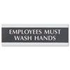 Century Series Office Sign, Employees Must Wash Hands, 9 X 3