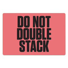 """Pre-Printed Shipping Labels, 6 x 4, """"DO NOT DOUBLE STACK"""", 1000/Roll, 4 Rolls/CT"""