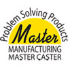 Master Caster® Products