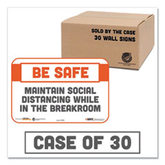 Tabbies® BeSafe Messaging Repositionable Wall/Door Signs, 9 x 6, Maintain Social Distancing While In The Breakroom, White, 30/Carton