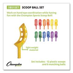 Champion Sports Scoop Ball Set, Plastic, Assorted Colors, 2 Scoops/1 Ball Per Set, 6 Sets