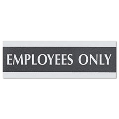 Century Series Office Sign, EMPLOYEES ONLY, 9 x 3, Black/Silver