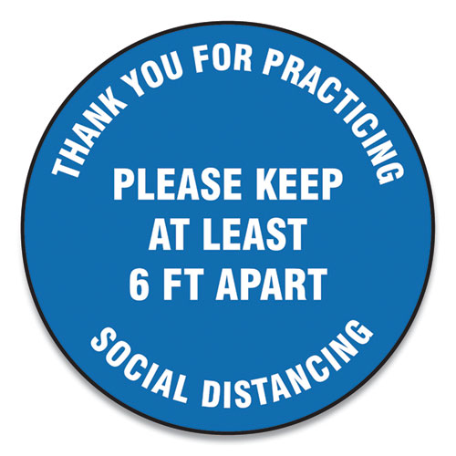 "Accuform® Slip-Gard Floor Signs, 12"" Circle, ""Thank You For Practicing Social Distancing Please Keep At Least 6 ft Apart"", Blue, 25/PK"
