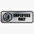 <strong>COSCO</strong><br />Brushed Metal Office Sign, Employees Only, 9 x 3, Silver